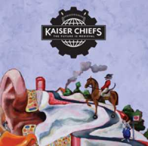Kaiser_Chiefs_The_Future_Is_Medieval_28_06_2011