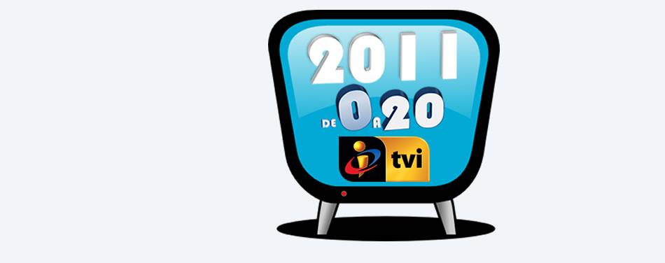 2011 de 0 a 20 - Especial TVI