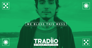 Tradiio we bless this mess
