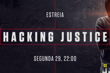 """Estreia """"Hacking Justice"""""""