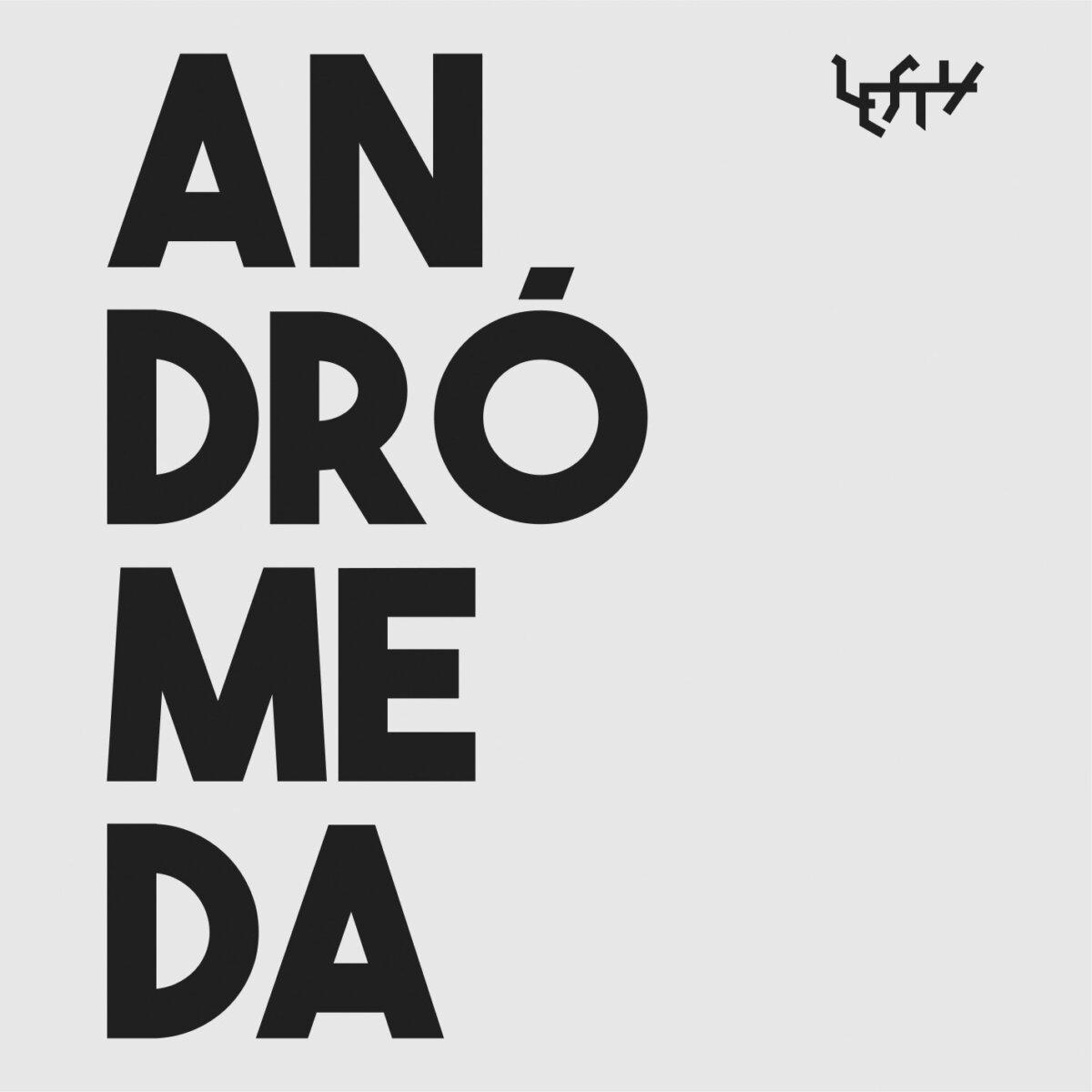 LEFTY - Andrómeda